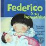 Federico Y Su Hermanita - Graciela Montes * Sudamericana