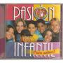 Pasion Infantil - Cd Original - Un Tesoro Músical