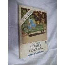 Livro O Que É Geografia Ruy Moreira