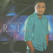 Romildo Fernandes - Posso Descansar - Cd - Evangélica