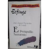 Libro El Periquillo Sarniento- Fernández De Lizardi