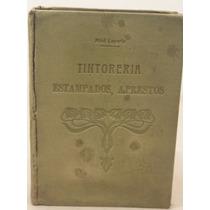 Tintoreria, Estampados, Aprestos Dr. Vicente Miró Laporta