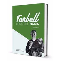 Curso De Magia Tarbell 4 En Español, Trucos De Magia