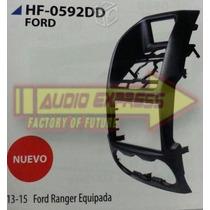 Base Frente Estereo Ford Ranger 13-15 Equipada Hf-0592dd