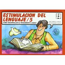 Estimulacion Del Lenguaje. 5; Isabel Dominguez Envío Gratis
