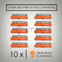 Kit 10 Toner Compatível Brother Tn 750 Dcp 8110 Mfc 8510d