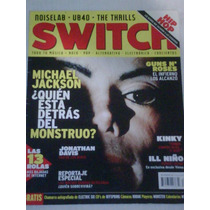 Michael Jackson En Revista Switch Portada Y Reportaje 2004