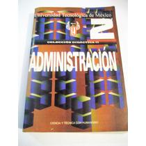 Administracion, Unitec Colección Didáctica 2