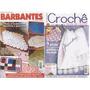 Artesanato - 2 Revistas De Crochê Mini Bicos E Barbantes
