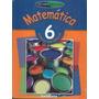 Matemática 6º Básico / Proyecto Futuro Santillana