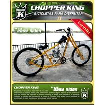 Bicimoto Chopper King Texas Easy Rider Somos Fabricantes!