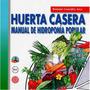 Manual Una Huerta Para Todos Pdf Huerta Casera