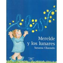 Merelde Y Los Lunares. Susana Olaondo.