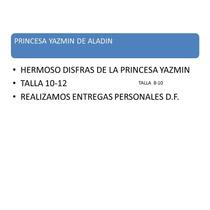 Disfras Princesa Yazmin De Aladin