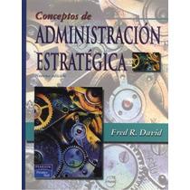Conceptos De Administracion Estrategica David 9 + Regalo #