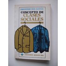 Concepto De Clases Sociales - Theotonio Dos Santos