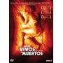 Dvd Entre Vivos Y Muertos Nuevo Cerrado Original Sm