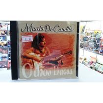 Cd - Marcio De Camilo - Olhos D Agua