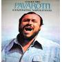 Luciano Pavarotti O Sole Mio - Canzonetas Napolitanas