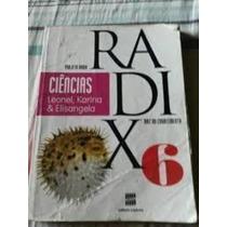 Ciências Projeto Radix 6 - Raiz Do Conhecimento