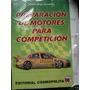 Manual De Preparacion De Motores Para Competicion