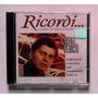 Cd Luigi Tenco - Ricordi O Melhor Da Música Italiana - Raro