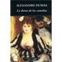 La Dama De Las Camelias (clásicos Universales) Alexandre D