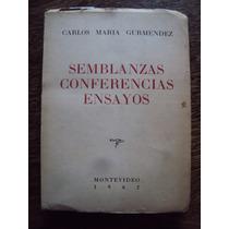 Carlos Maria Gutierrez Semblanzas Conferencias Ensayos 1962