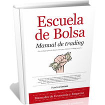 Escuela De Bolsa - Manual De Trading - Ebook - [pdf]