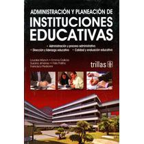 Administracion Y Planeacion De Instituciones Educativas - Mu