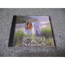 Cd - Rionegro E Solimões: Morrendo De Amor(1996)