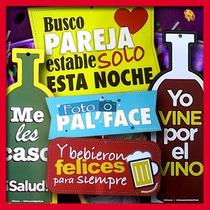 55 Letreros Para Fiestas, Bodas, Bautizos, 15 Años, Etc