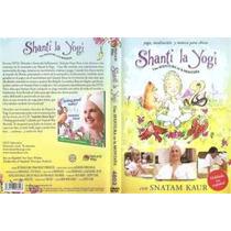 Dvd Shanti La Yogui Español Snatam Kaur Yoga Meditacion