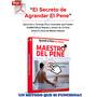 Agranda Tu Miembro Maestro Del Pene+el Arte De La Seduccion