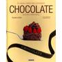 El Gran Libro Del Gourmet - Chocolate - Pasteleria Tortas