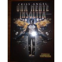 Una Mente Insolita Criss Angel
