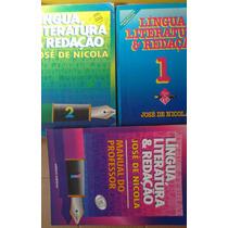 Jose De Nicola Lingua Literatura E Redaçao 2 Vols + Liv Prof