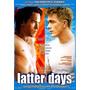 Filme Gay Latter Days
