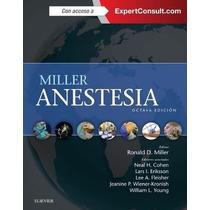 Miller Anestesia Expertconsult 8 Ed 2015 2 Tomos Nuevos!