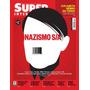 Revista Superinteressante - Ed. 333 - Maio 2014 Nazismo