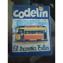 Suplemento Codelin Antiguas Infantiles Tranvía Bruja Truco