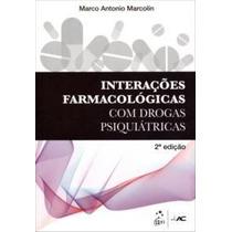 Livro - Interações Farmacológicas Com Drogas Psiquiátricas