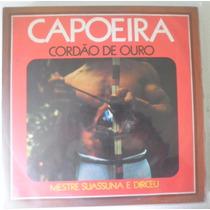 Lp Capoeira Cordão De Ouro - Mestre Suassuna E Dirceu