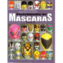 Revista Enciclopedia De Mascaras. Tomo V. $60.00 (2007)