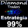 Estratégia Diamond Opções Binárias / Forex - 99% De Acertos