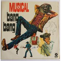 Lp - Musical Bang-bang - 1971