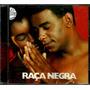Cd / Banda Raça Negra (2000) Vem Prá Ficar, Cheio De Desejo
