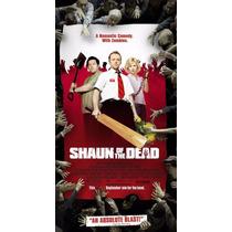 Dvd Shaun Of The Dead / El Despertar De Los Muertos