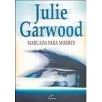 Livro Marcada Para Morrer Julie Garwood