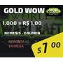 Gold Wow 1k Nemesis E Goldrin Com 10% Na Compra!